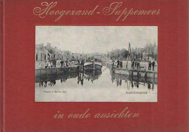 SCHILTKAMP, A.M. - Hoogezand-Sappermeer in oude ansichten.