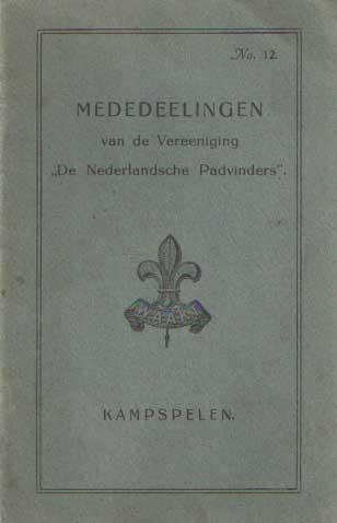 - Mededeelingen van de Vereeniging De Nederlandsche Padvinders. No. 12: Kampspelen.