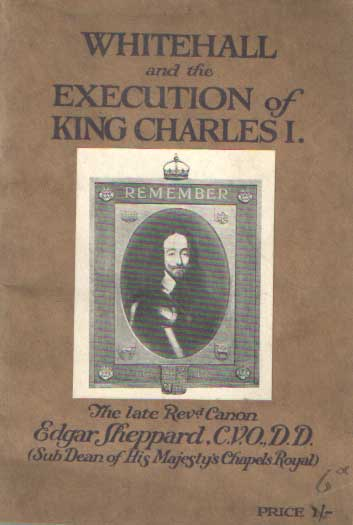 SHEPPARD, EDGAR - Whitehall Palace and the Execution of King Charles I.