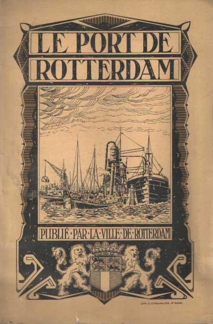 - Le port de Rotterdam.