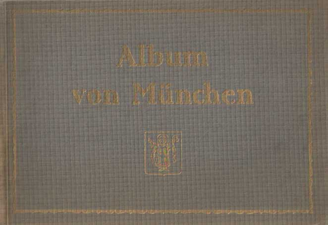 - Album von München.