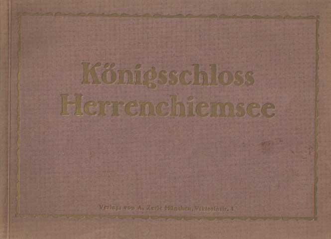- Königsschloss Herrenchiemsee.