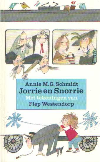 SCHMIDT, ANNIE M.G. - Jorrie en Snorrie.