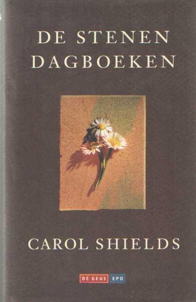 SHIELDS, CAROL - De stenen dagboeken.