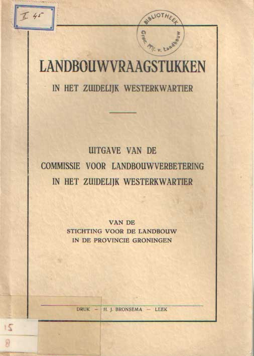 - Landbouwvraagstukken in het Zuidelijk Westerkwartier.