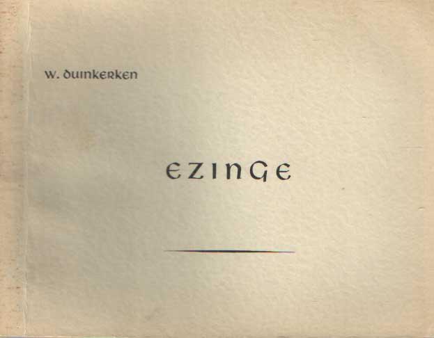 DUINKERKEN, W. - Ezinge, een Ommelander gemeente.