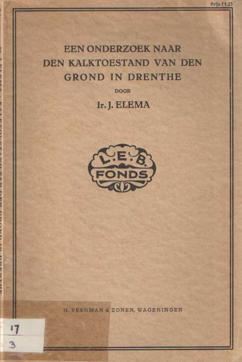 ELEMA, J. - Een onderzoek naar den kalktoestand van den grond in Drenthe.