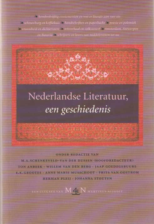 SCHENKEVELD-VAN DER DUSSEN (HOOFDREDACTIE), M.A. - Nederlandse Literatuur, een geschiedenis.