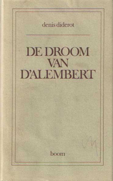 DIDEROT, DENIS - De droom van d'Alembert.