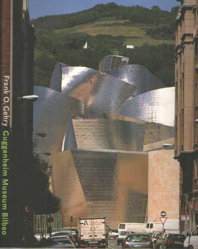 BRUGGEN, COOSJE VAN - Frank O. Gehry. Guggenheim Museum Bilbao..