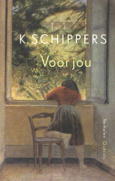 SCHIPPERS, K. - Voor jou. Verhalen.