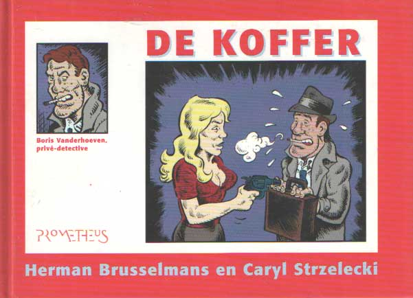 BRUSSELMANS, HERMAN & CARYL STRZELECKI - De koffer.