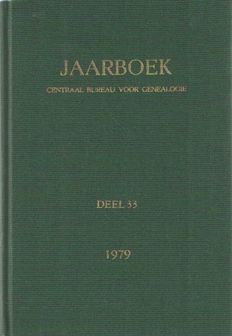 CENTRAAL BUREAU VOOR GENEALOGIE (REDACTIE) - Jaarboek van het Centraal Bureau voor Genealogie en het Iconographisch Bureau 1979. Deel 33.