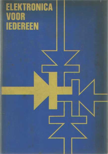 DIRKSEN, A.J. - Elektronica voor iedereen.