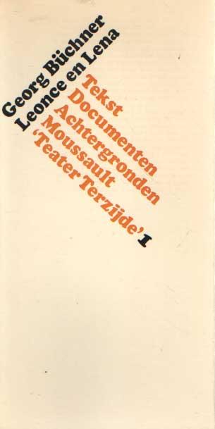 BÜCHNER, GEORG - Leonce en Lena. Tekst. Documenten. Achtergronden. Teater Terzijde.