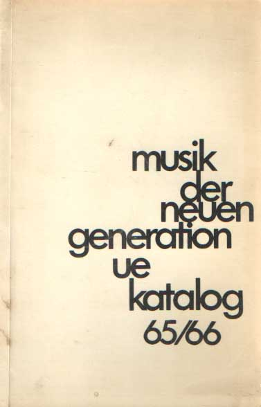 - Verlagskatalog. Musik der neuen Generation. Katalog 65/66 .