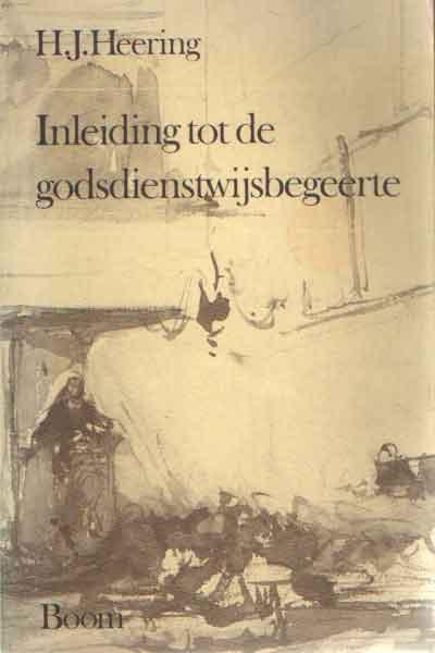 HEERING, H.J. - Inleiding tot de godsdienstwijsbegeerte.