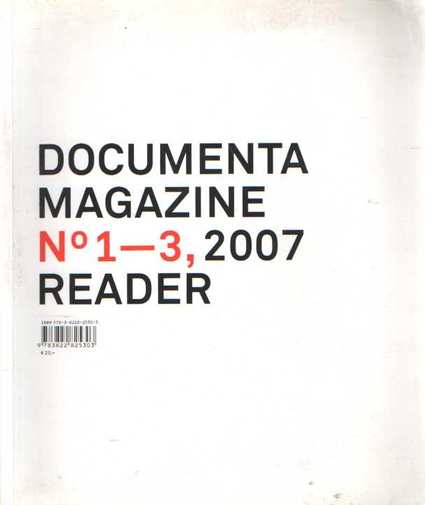 SCHLLHAMMER, GEORG & BUERGEL, ROGER M & NOACK, RUTH - Documenta 12 magazine no 1-3 reader.