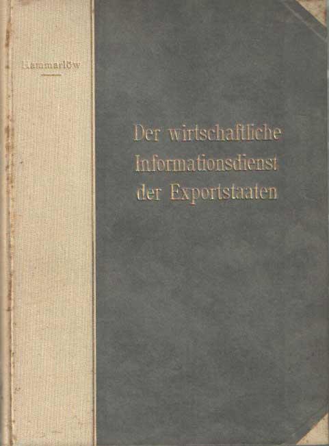 HAMMARLÖW, UNO - Der wirtschaftliche Informationsdienst der Exportstaaten: Eine Studie.