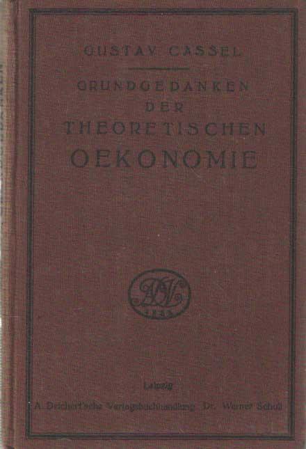 CASSEL, GUSTAV - Grundgedanken d. theoretischen Ökonomie. Vier Vorlesungen.