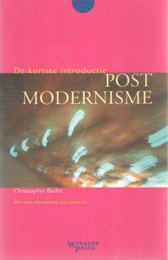 BUTLER, CHRISTOPHER - Postmodernisme. De kortste introductie.