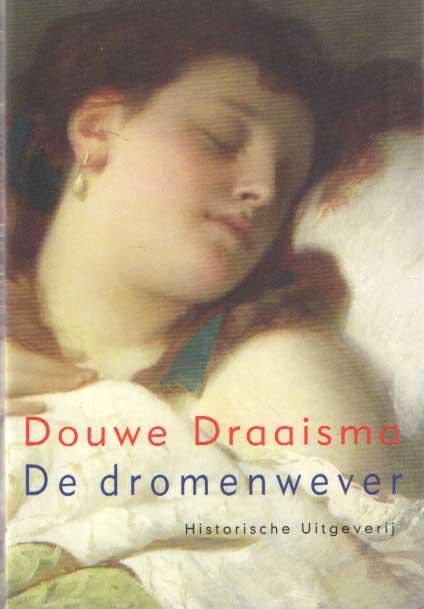 DRAAISMA, DOUWE - De Dromenwever.