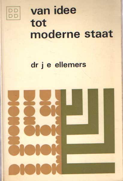 ELLEMERS, J.E. - Van idee tot moderne staat. Een studie over het ontstaan van de Israëlische maatschappij en de veranderingen daari.