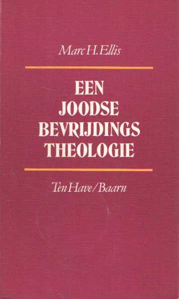 ELLIS, MARC H. - Een joodse bevrijdingstheologie.