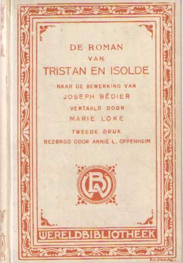 BÉDIER, JOSEPH - De roman van Tristan en Isolde naar de bewerking van.