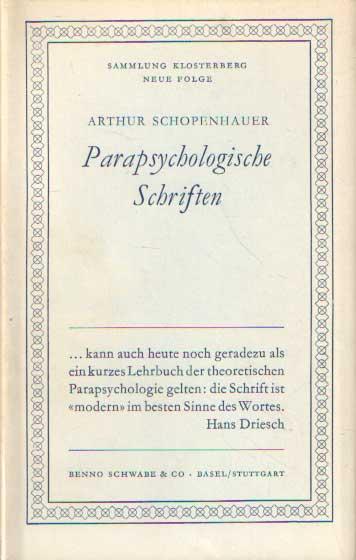 SCHOPENHAUER, ARTHUR - Parapsychologische Schriften.