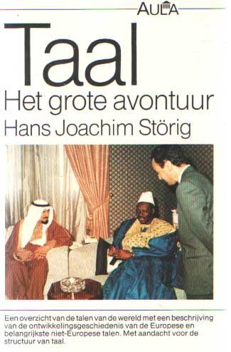 STÖRIG, HANS JOACHIM - Taal. Het grote avontuur. Nederlandse bewerking J. Vromans..