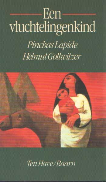 LAPIDE, PINCHAS & HELMUT GOLLWITZER - Een vluchtelingenkind. Gedachten over Lucas 2.