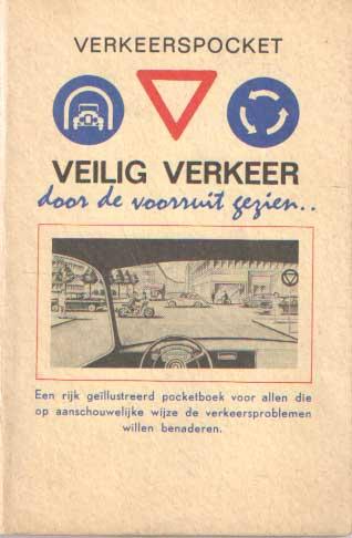 SCHILTMEIJER, J.R. JR. - Verkeerspocket, veilig verkeer door de voorruit gezien.
