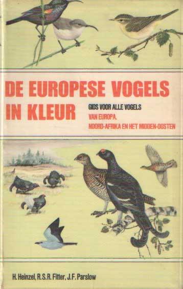 HEINZEL, H.; R. FITTER & J.F. PARSLOW - De Europese vogels in kleur. Gids voor alle vogels van Europa, Noord-Afrika en het Midden-Oosten.