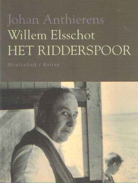 ANTHIERENS, JOHAN - Willem Elsschot. Het ridderspoor.