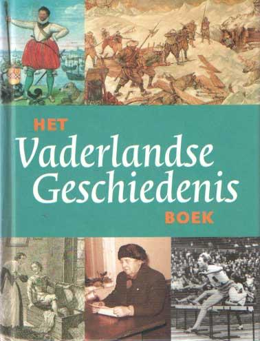 BROOD & KARIJN DELEN, PAUL - Het vaderlandse geschiedenis boek.