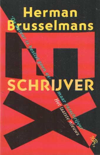 BRUSSELMANS, HERMAN - Ex-schrijver.