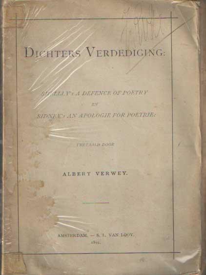 SHELLEY & SIDNEY - Dichters verdediging. Shelley's A defence of poetry en Sidney's An apologie for poetrie. Vertaald door Albert Verwey.