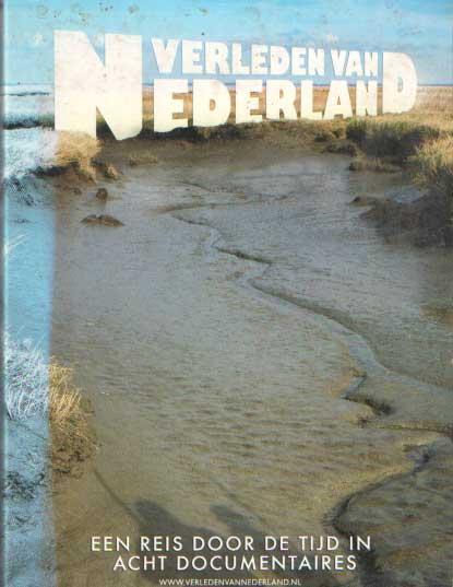 - Verleden van Nederland - Een reis door de tijd in acht documentaires.