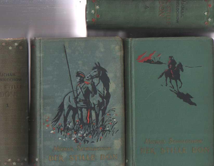 SCHOLOCHOW, MICHAIL - De stille Don. Roman in vier Büchern. Teil 1, 2, 3 & 4.