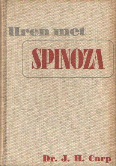 CARP, J.H. - Uren met Spinoza.