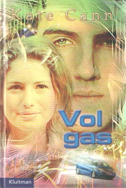 CANN, KATE - Vol gas.