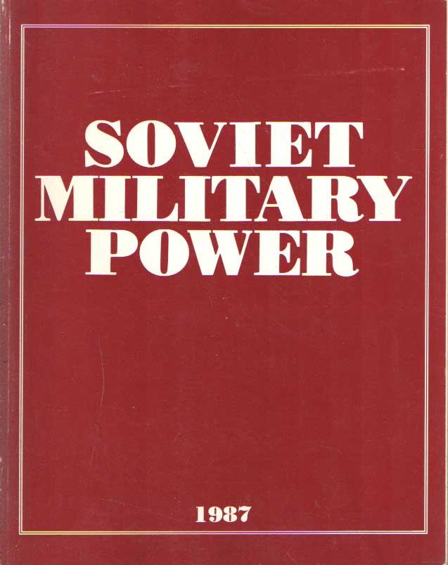 - Soviet Military Power - 1987.