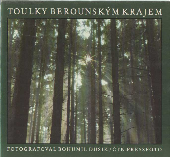 DUSIK, BOHUMIL - Toulky Berounskym krajem.