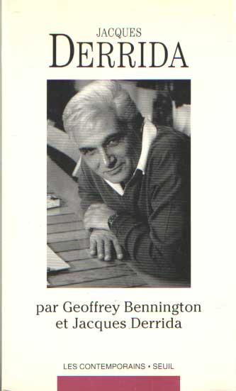 DERRIDA, JACQUES - Jacques Derrida par Geoffrey Bennington et Jacques Derrida.