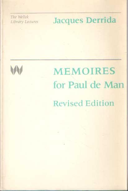 DERRIDA, JACQUES - Memoires for Paul de Man Revised Edition.