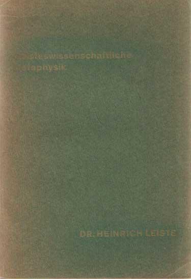 LEISTE, HEINRICH - Geisteswissenschaftliche Metaphysik (Gewonnen am Werke Rudolf Steiners).