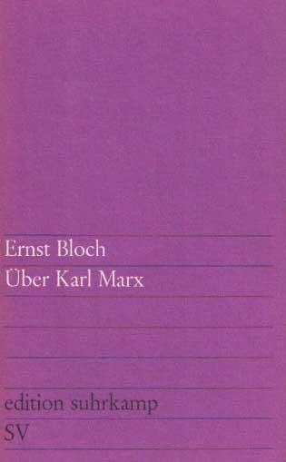 BLOCH, ERNST - Über Karl Marx.