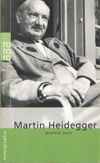 GEIER, MANFRED - Martin Heidegger.