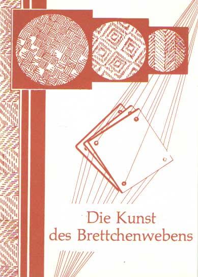 SCHLABOW, KARL - Die Kunst des Brettchenwebens.